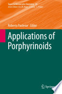 Applications of Porphyrinoids On Present And Future Trends