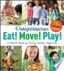 Weight Watchers Eat  Move  Play