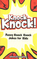 Knock Knock  150  Knock Knock Jokes for Kids