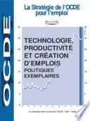 La stratégie de l'OCDE pour l'emploi Technologie, productivité et création d'emplois Politiques exemplaires Edition 1998