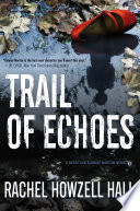Ebook Trail of Echoes Epub Rachel Howzell Hall Apps Read Mobile
