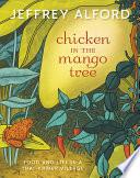 Chicken in the Mango Tree