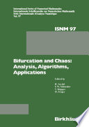 Bifurcation and Chaos: Analysis, Algorithms, Applications