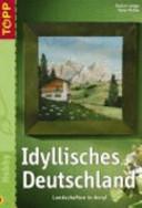 Idyllisches Deutschland