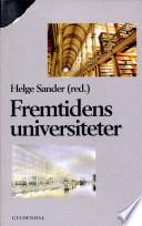 Fremtidens universiteter