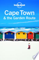 Lonely Planet Cape Town   the Garden Route