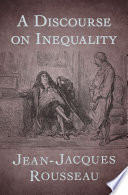 A Discourse on Inequality