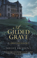 A Gilded Grave : gilded age, newport, rhode island is...