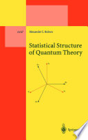 Statistical Structure Of Quantum Theory book