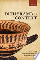 Dithyramb in Context