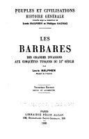 Les Barbares- des grandes invasions aux conquêtes Turques du XIe siècle