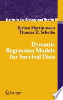 Dynamic Regression Models for Survival Data