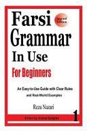 Farsi Grammar in Use: For Beginners