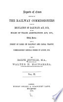 A Collection Of The Cases Decided Under The 2nd Section Of The Railway And Canal Traffic Act 1854 And Reports Of Cases Decided By The Railway Commissioners Under The Regulation Of Railways Act 1873 book