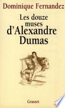 Les douze muses d Alexandre Dumas