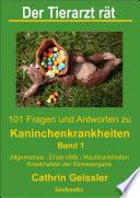 Der Tierarzt r  t   101 Fragen und Antworten zu Kaninchenkrankheiten Band 1