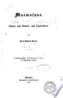 Mnemosyne Blatter aus Gedenk- und Tagebuchern von Carl Gustav Carus