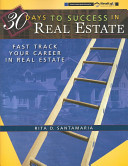 30 Days to Success in Real Estate