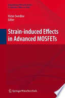 Strain Induced Effects In Advanced Mosfets