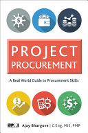 Project Procurement: A Real-World Guide for Procurement Skills