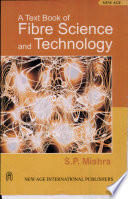 A Text Book of Fibre Science and Technology