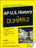 AP U S  History For Dummies