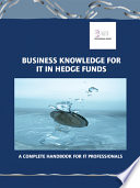 Review Business Knowledge for It in Hedge Funds