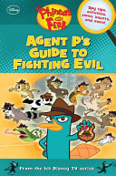 Phineas and Ferb  Agent P s Guide to Fighting Evil