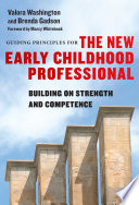 Guiding Principles for the New Early Childhood Professional