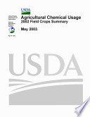 Agricultural Chemical Usage 2002 Field Crops Summary