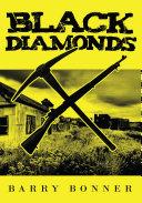 Black Diamonds County Ohio The Miners Of Mine Seven