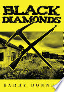 Black Diamonds County Ohio The Miners Of Mine