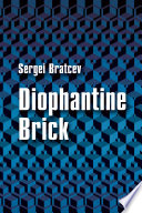 Diophantine Brick book