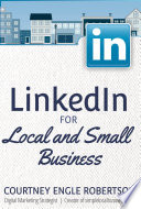 LinkedIn for Local and Small Business Owners