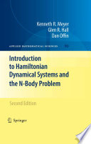 Introduction to Hamiltonian Dynamical Systems and the N Body Problem