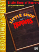Little Shop of Horrors  Broadway s Best