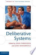 Deliberative Systems