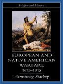 download ebook european and native american warfare 1675-1815 pdf epub