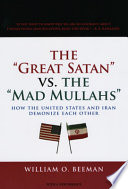 The Great Satan Vs  the Mad Mullahs
