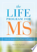 The LIFE Program for MS