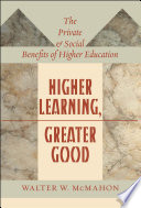 Higher Learning  Greater Good