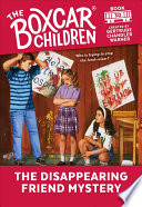 The Disappearing Friend Mystery  The Boxcar Children Mysteries  30