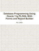 Database Programming Using Oracle 11g PL/SQL With Forms and Report Builder