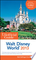 The Unofficial Guide Walt Disney World 2013