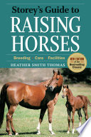 Storey s Guide to Raising Horses  2nd Edition