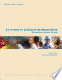 Mozambique Rising: Building a New Tomorrow