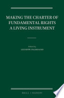 Making the Charter of Fundamental Rights a Living Instrument