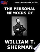 The Personal Memoirs Of General William T  Sherman