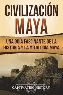 Civilizaci N Maya