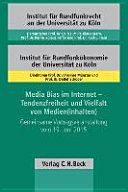 Media Bias im Internet - Tendenzfreiheit und Vielfalt von Medien(inhalten)